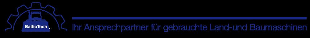 BalticTech - Ihr Ansprechpartner für gebrauchte Land- und Baumaschinen